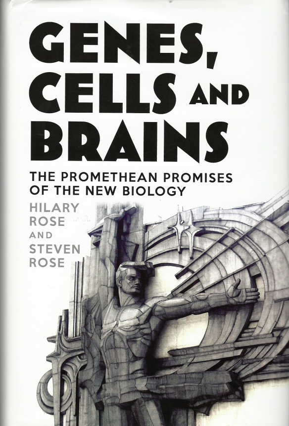 Genes, Cells and Brains (this is an outstanding book)