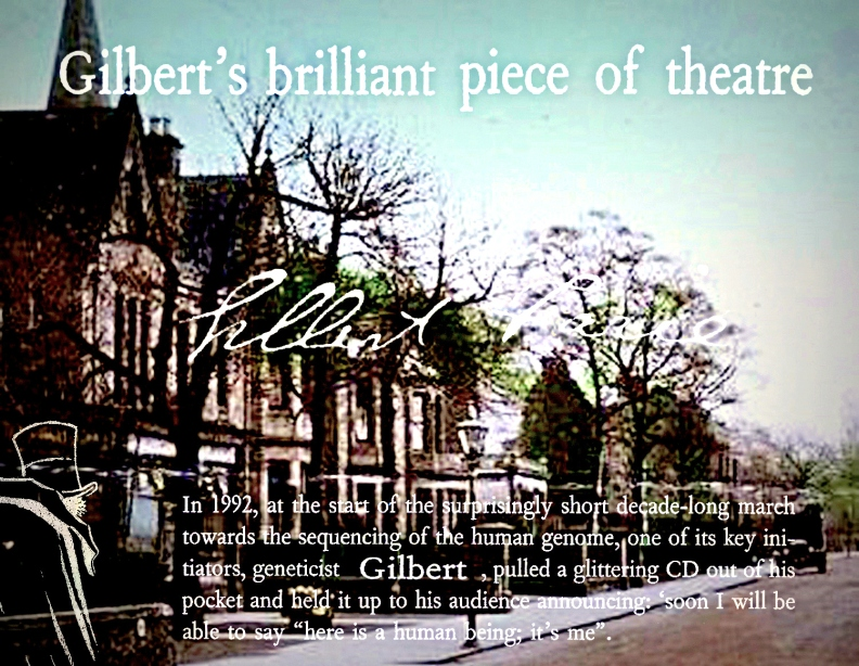 Gilbert's brilliant piece of theatre