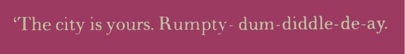 Rumpty-dum-diddle-de-ay