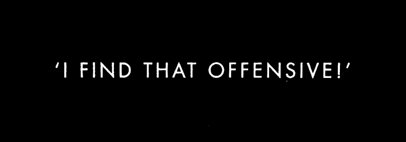 'I find that offensive' (1)