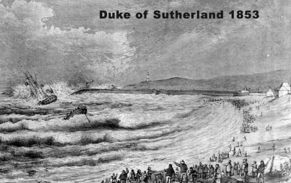 The Duke of Sutherland – lost 1st April 1853 at the port entrance