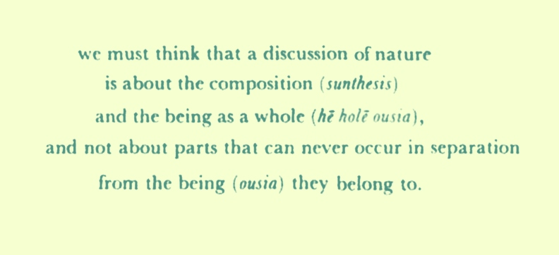 Hole Ousia described - from 'Philosophical issues in Aristotle's biology'