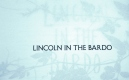 Lincoln in the Bardo - George Saunders (1)