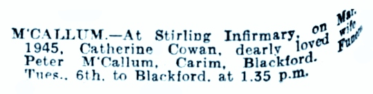 Catherine Cowan MacCallum of Carim Lodge, death March 1945